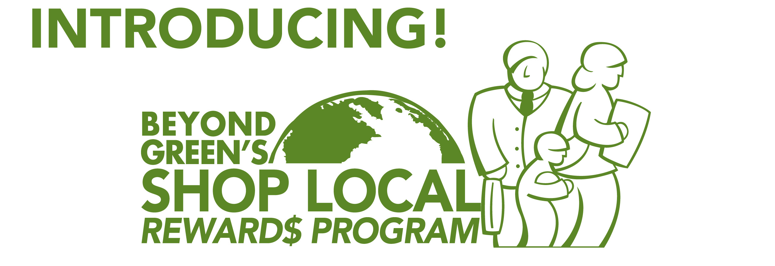 Introducing Beyond Green's Shop Local Rewards Program